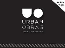 Urban Obras investe na notoriedade com campanha de publicidade na RFM