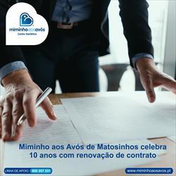 Miminho aos Avós de Matosinhos celebra 10 anos com renovação de contrato