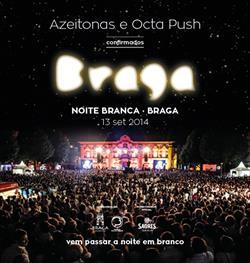 Sábado Braga recebe mais uma edição da NOITE BRANCA!