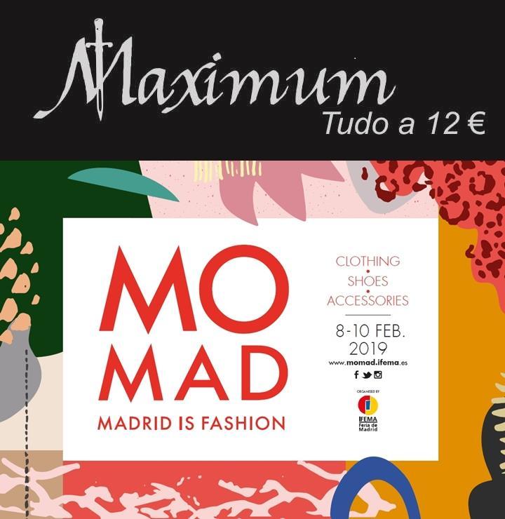 A MAXIMUM Vip Fashion tudo 12€ e seus especialistas estiveram presentes na feira de moda e marcas MOMAD 2019 para se inspirar na criação de novas tendências.