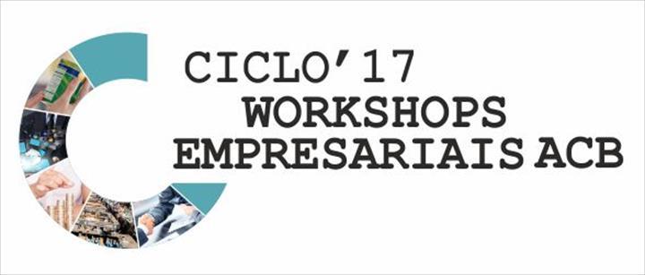 2º Ciclo de Workshops Empresariais ACB