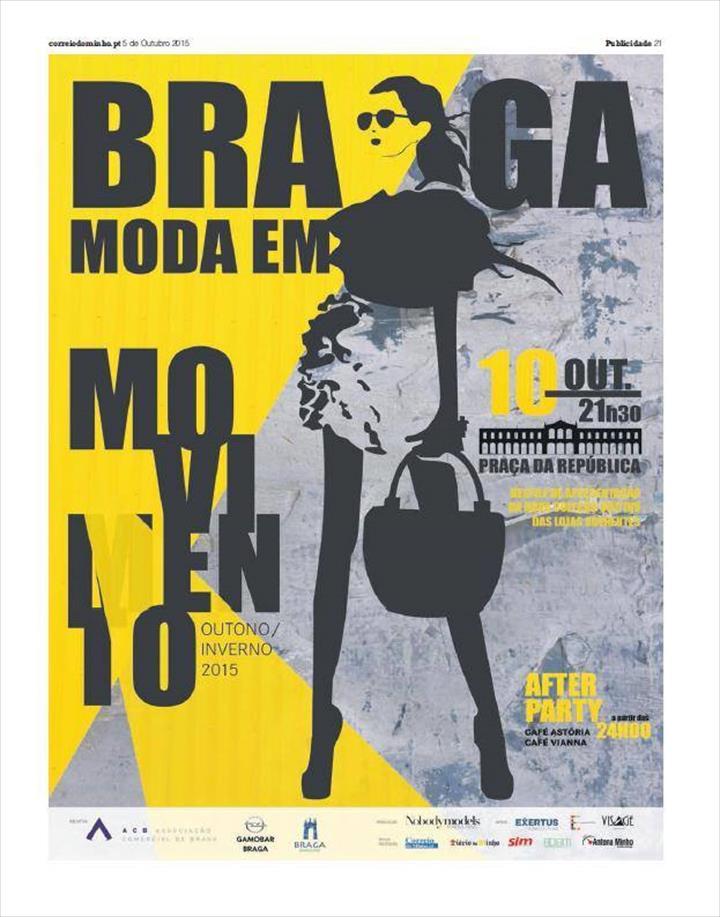 A 7ª edição da Braga Moda em Movimento é já este sábado, dia 10 de outubro, pelas 21h30,