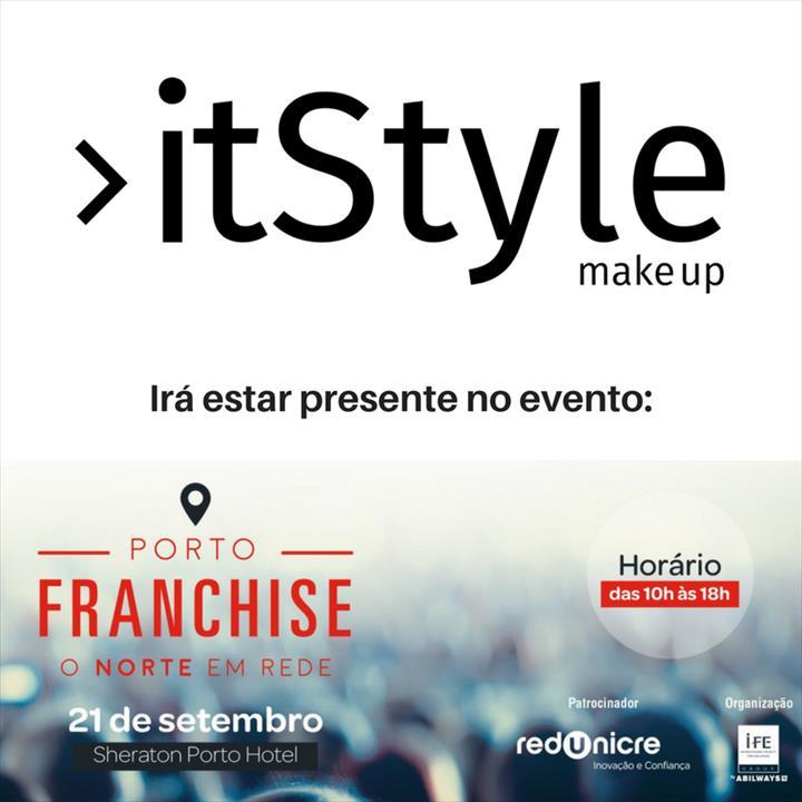 A ItStyle Make Up marca presença no Porto Franchise!