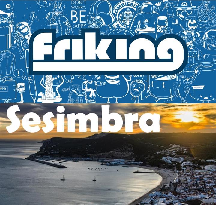 """""""A Friking anuncia: Brevemente abrimos portas em Sesimbra!!"""