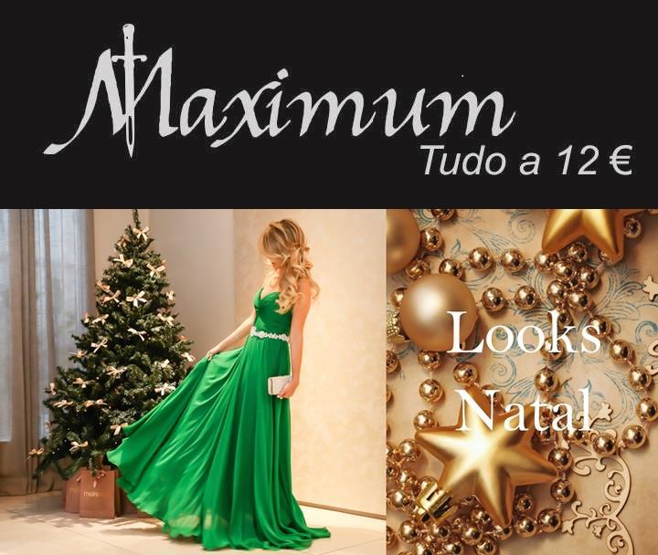 A MAXIMUM VIP FASHION Tudo 12€ prepara-se para o Natal, venha as nossas lojas e encontre a prenda perfeita!