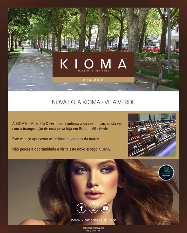 Nova loja KIOMA - Make UP & Perfumes Braga – Vila Verde