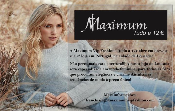 A Maximum Vip Fashion – tudo a 12€ abre em breve a sua 2ª loja em Portugal, na cidade de Lousada!